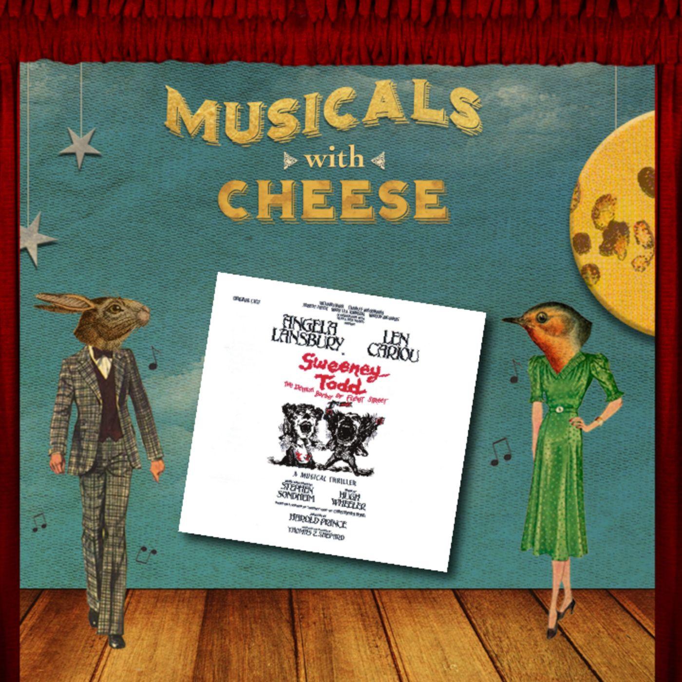 "Musicals With Cheese #1: ""Sweeney Todd: The Demon Barber of Fleet Street"""