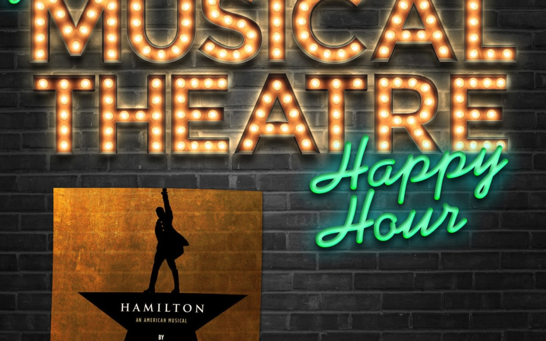 Happy Hour #1: A Hamilton Hello – 'Hamilton'