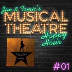 Happy Hour #1: A Hamilton Hello - 'Hamilton'