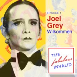 The Fabulous Invalid Ep 1 Joel Gray