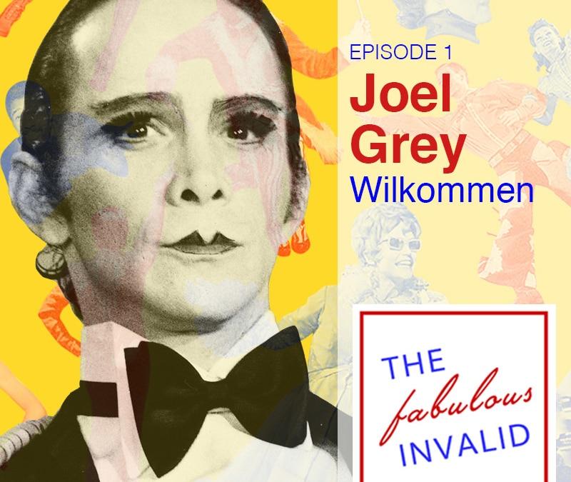 Episode 1: Joel Grey: Willkommen