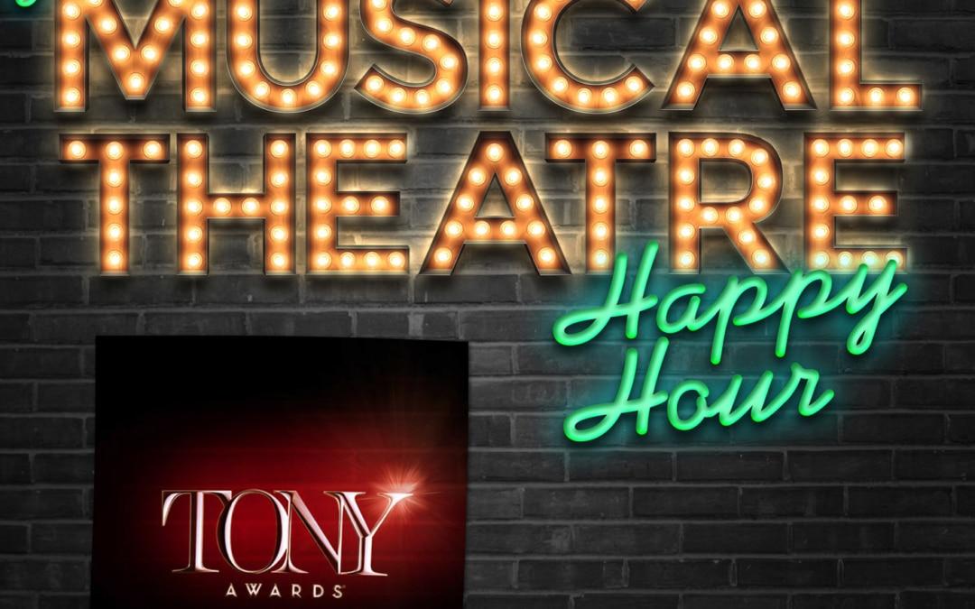 Happy Hour BONUS: The Tony Awards