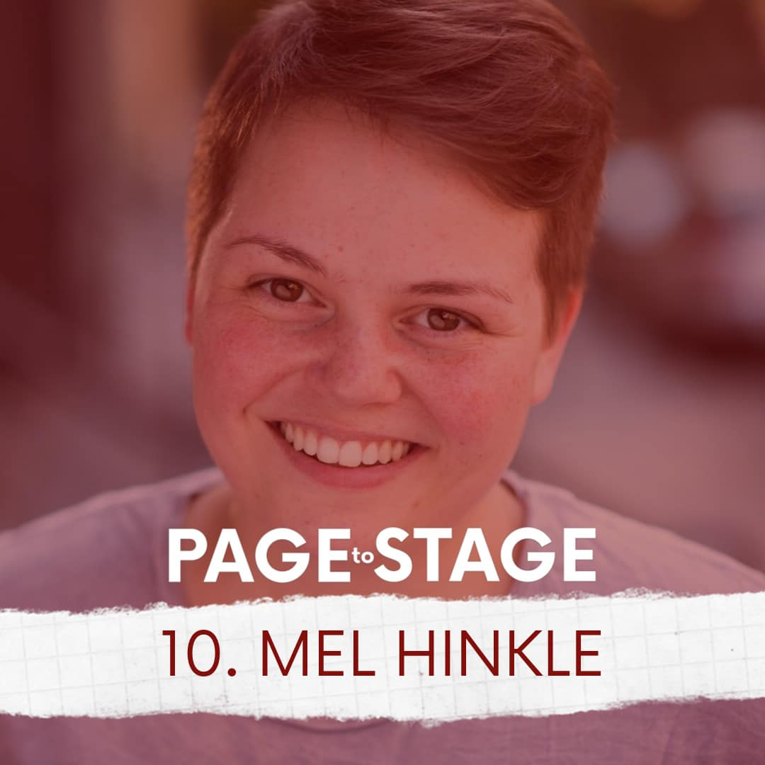 Page to Stage Ep 10 Mel Hinkle