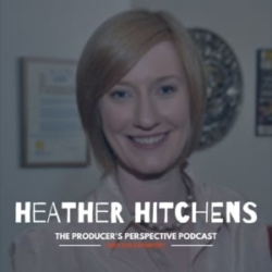 Ken Davenport's The Producer's Perspective Podcast Episode 103 - Heather Hitchens