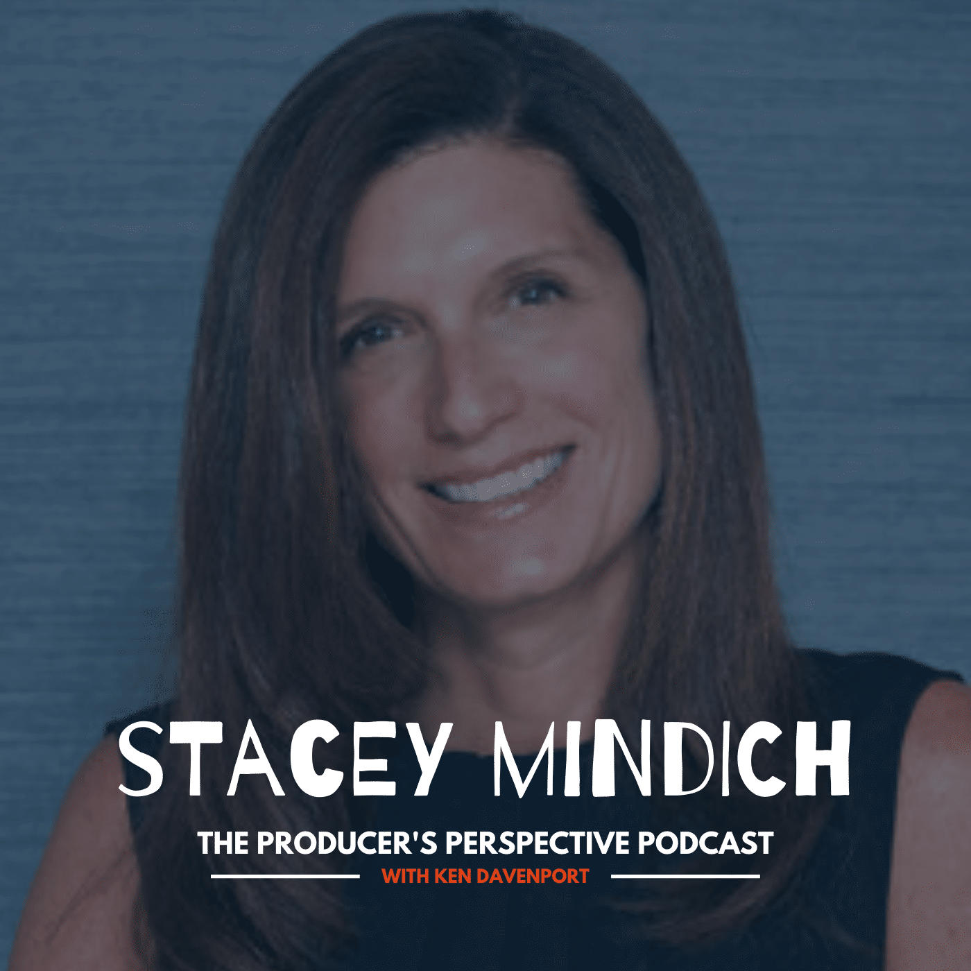 Ken Davenport's The Producer's Perspective Podcast Episode 109 - Stacey Mindich