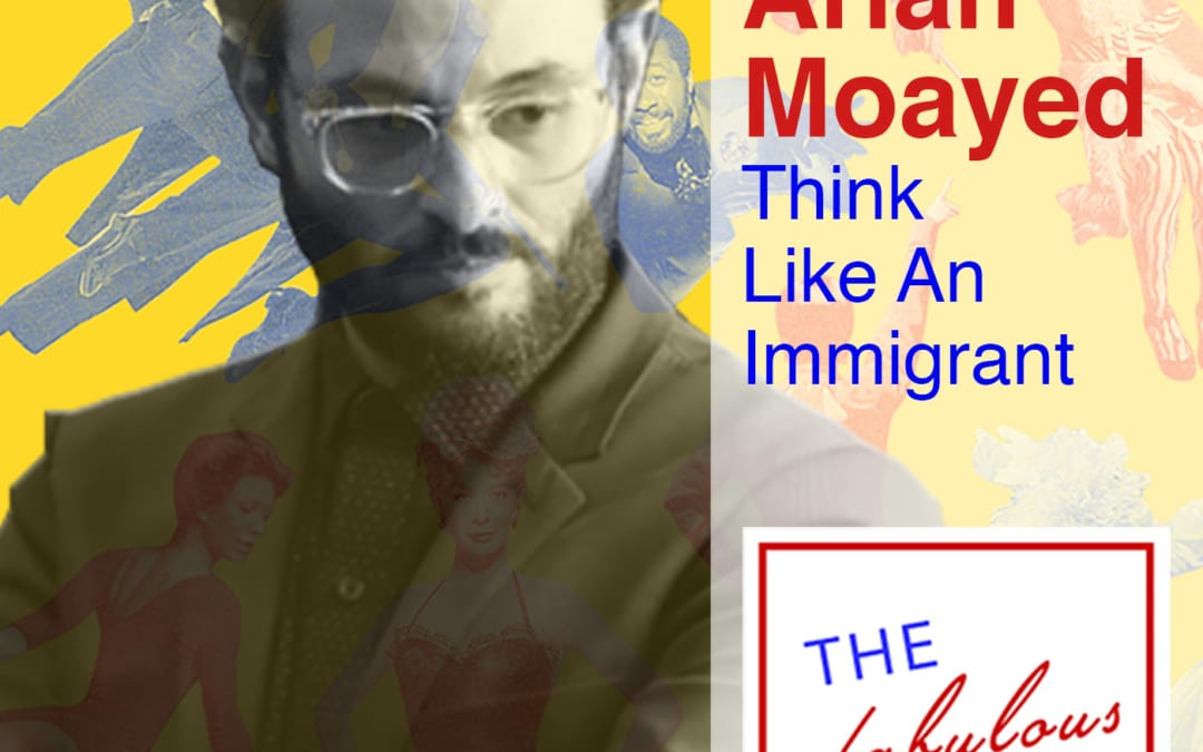 Episode 11: Arian Moayed: Think Like An Immigrant