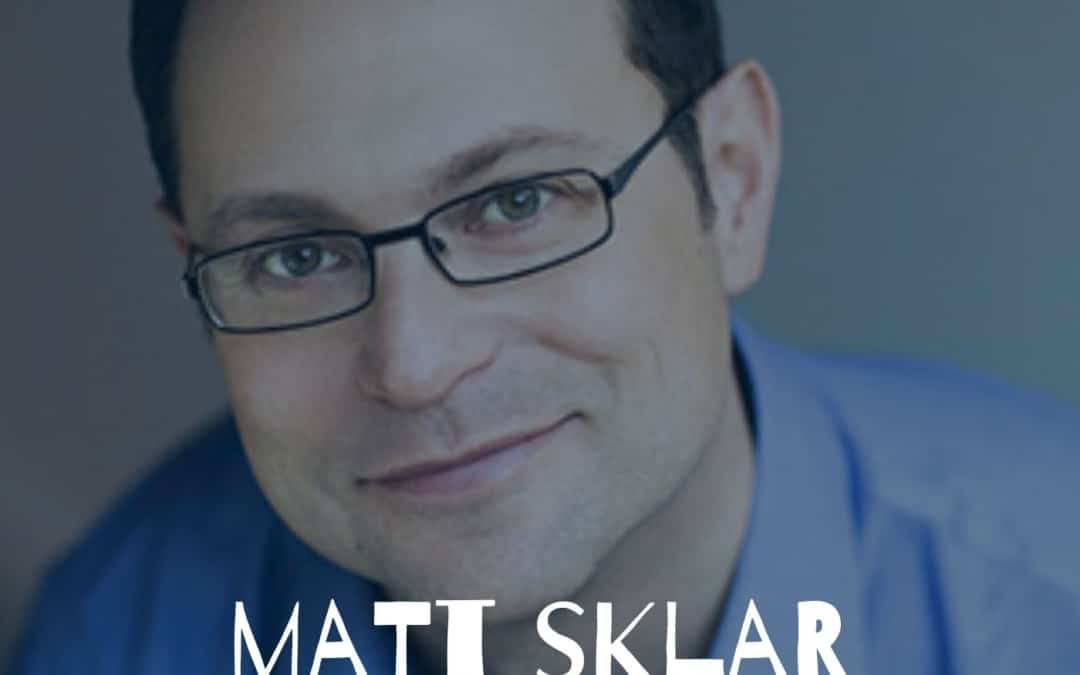 112 – Matt Sklar