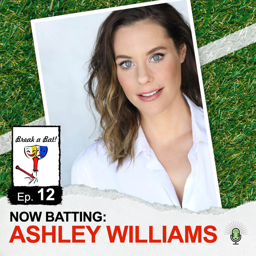 Break a Bat Al Malafronte Episode 12 Ashley Williams