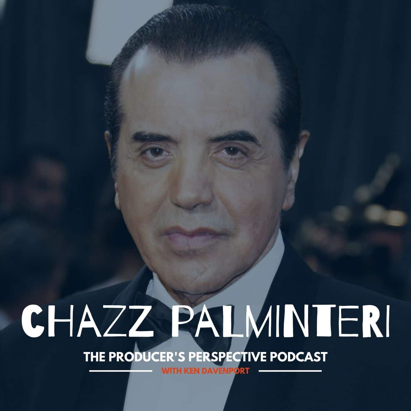 Ken Davenport's The Producer's Perspective Podcast Episode 127 - Chazz Palminteri