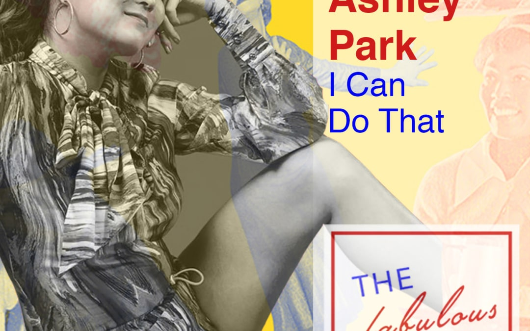 Episode 14: Ashley Park: I Can Do That