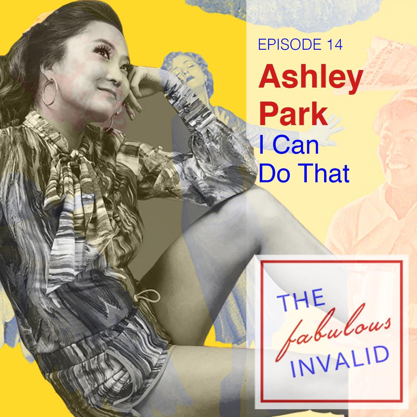 The Fabulous Invalid Ep 14 Ashley Park