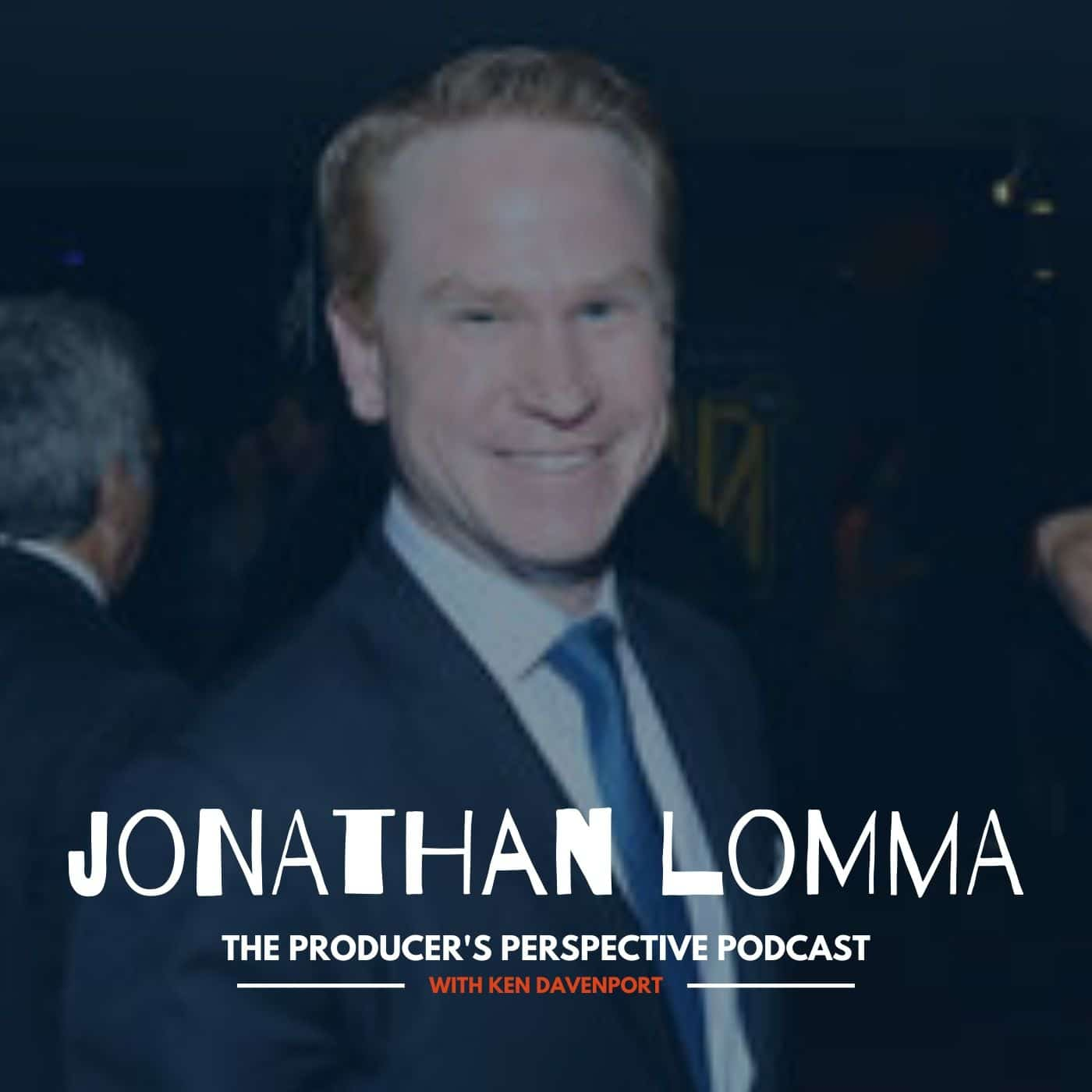 Ken Davenport's The Producer's Perspective Podcast Episode 145 - Jonathan Lomma