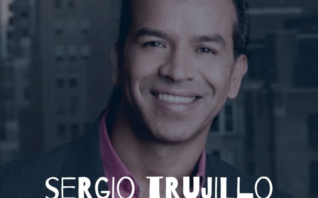 148 – Sergio Trujillo