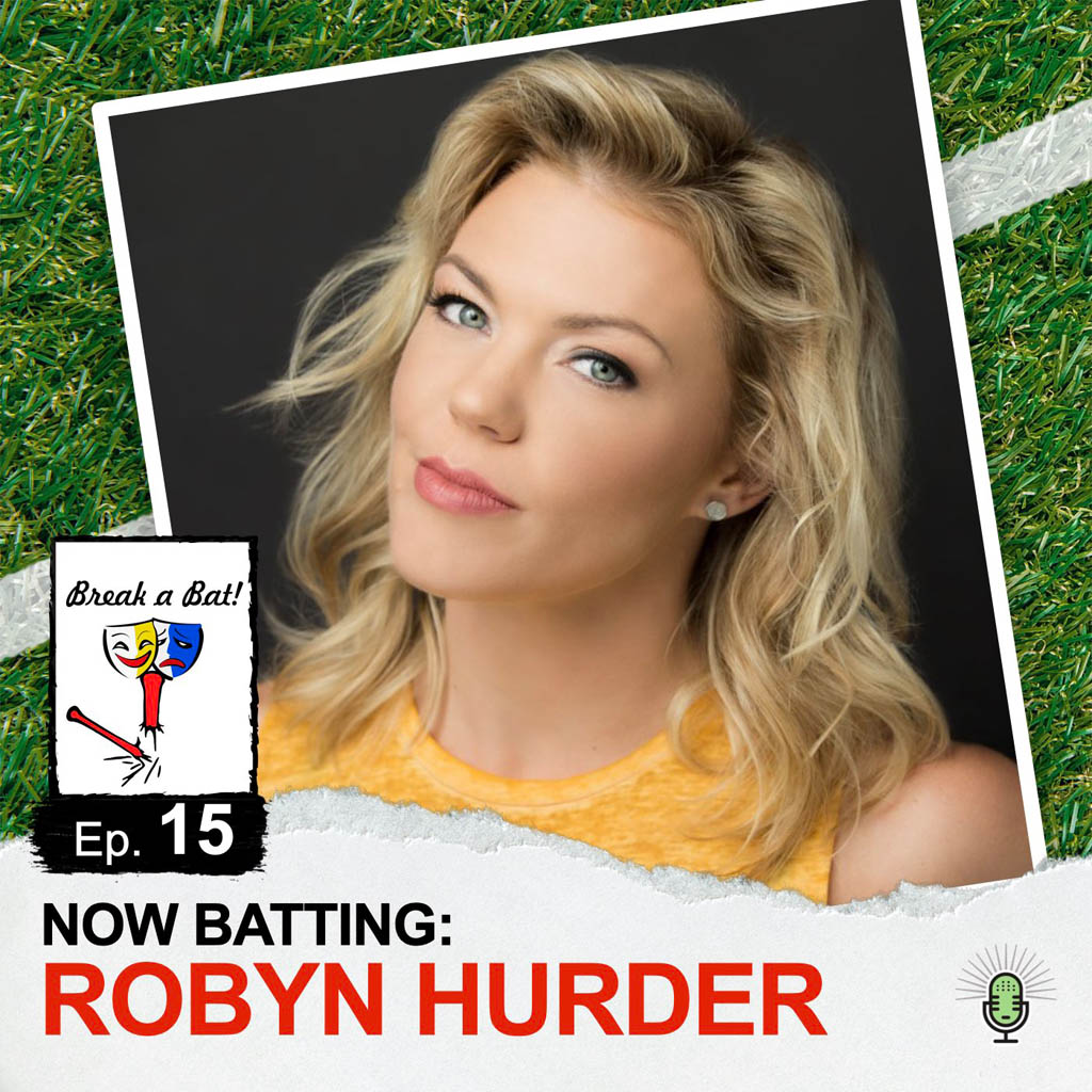 Break a Bat Al Malafronte Episode 15 Robyn Hurder