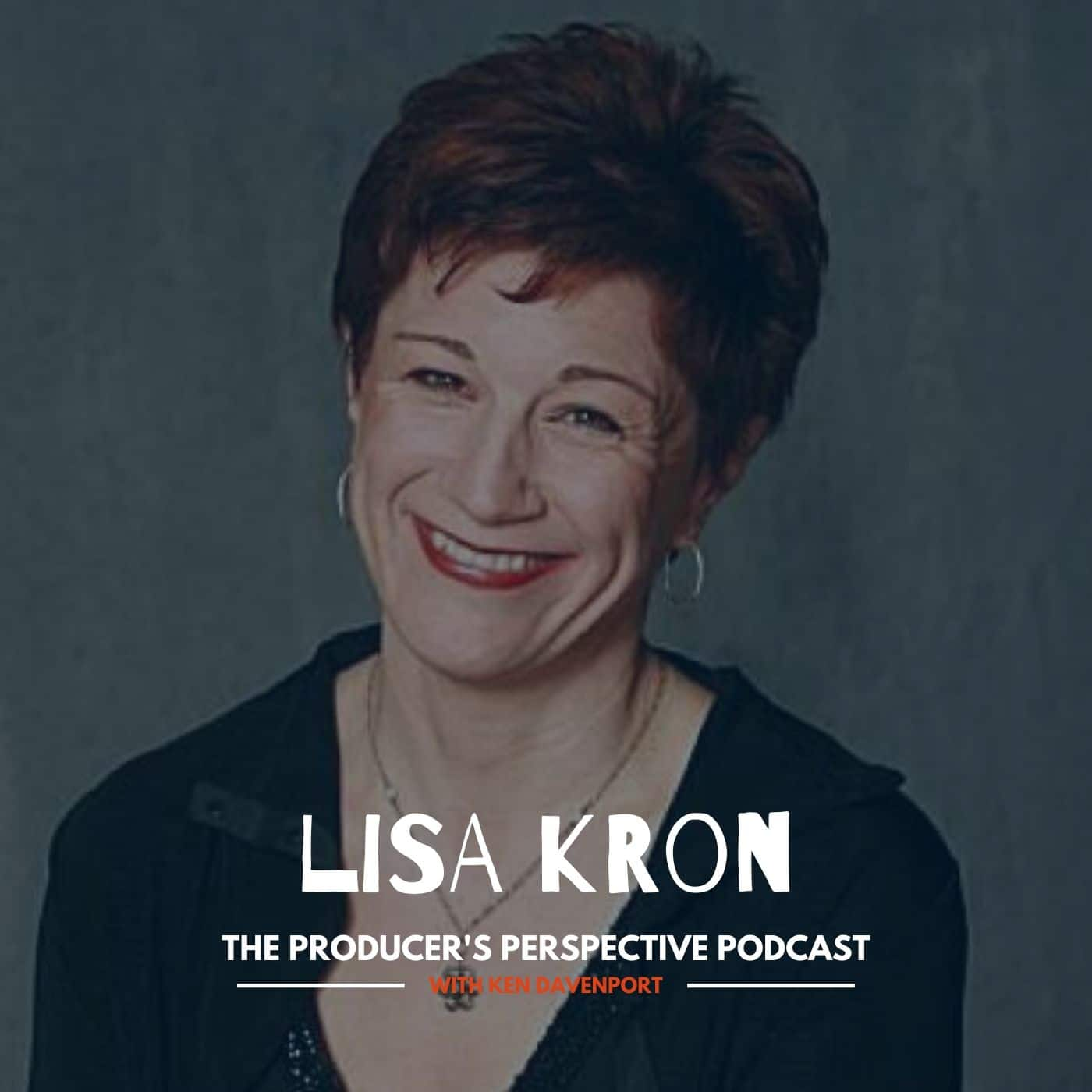 Ken Davenport's The Producer's Perspective Podcast Episode 154 - Lisa Kron