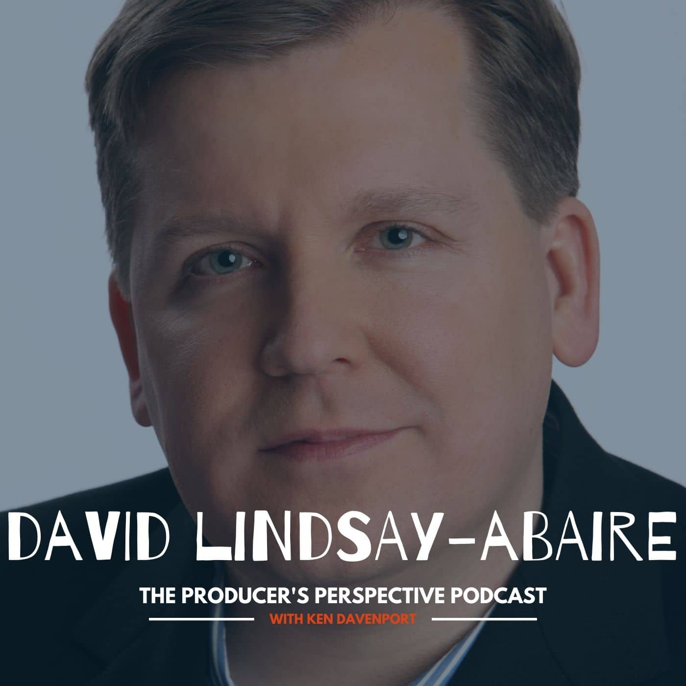 Ken Davenport's The Producer's Perspective Podcast Episode 156 - David Lindsay-Abaire