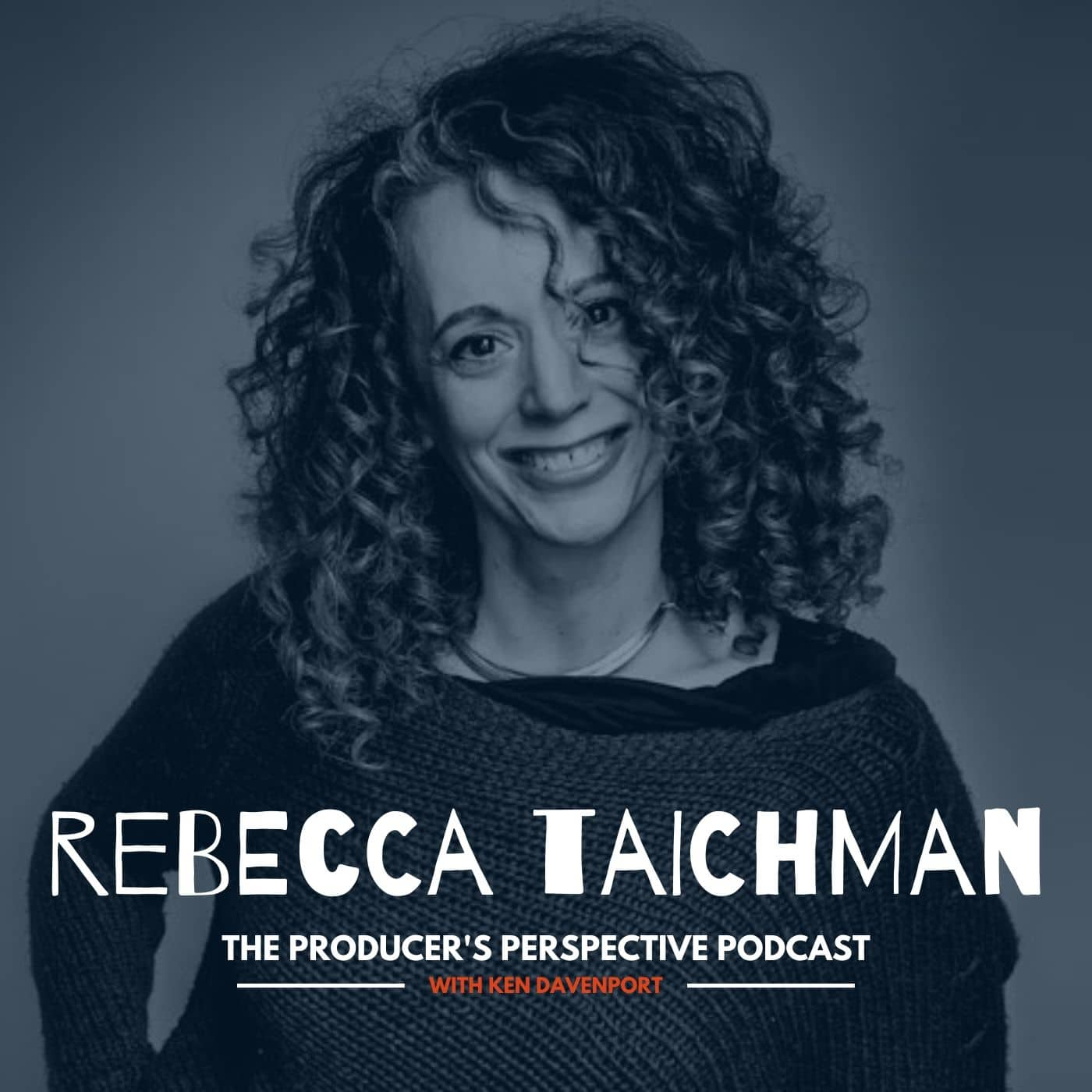 Ken Davenport's The Producer's Perspective Podcast Episode 157 - Rebecca Taichman