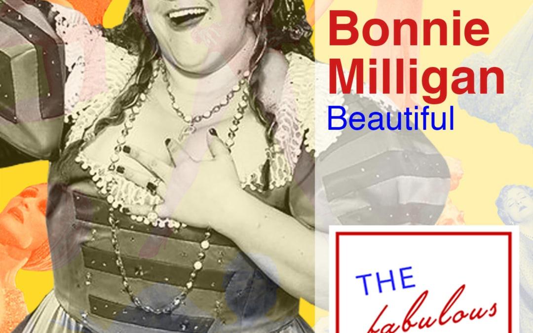 Episode 16: Bonnie Milligan: Beautiful