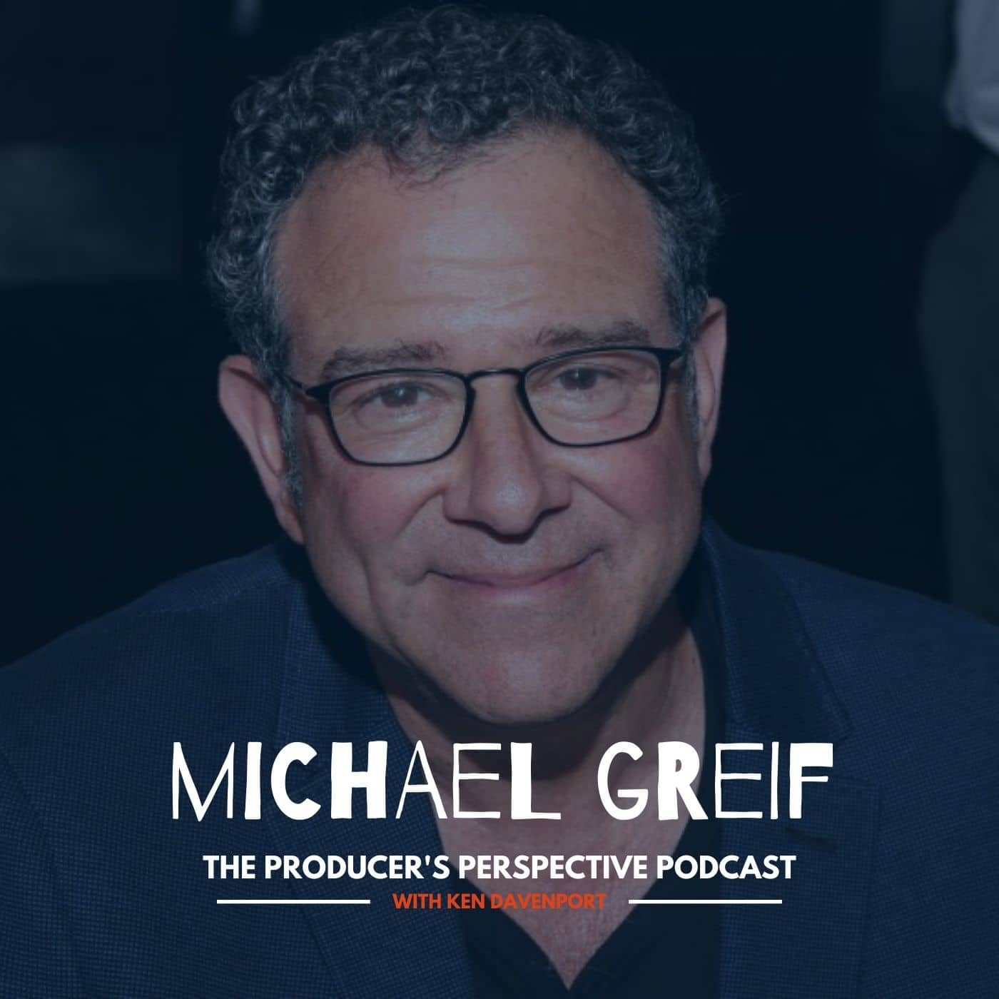 Ken Davenport's The Producer's Perspective Podcast Episode 164 - Michael Greif