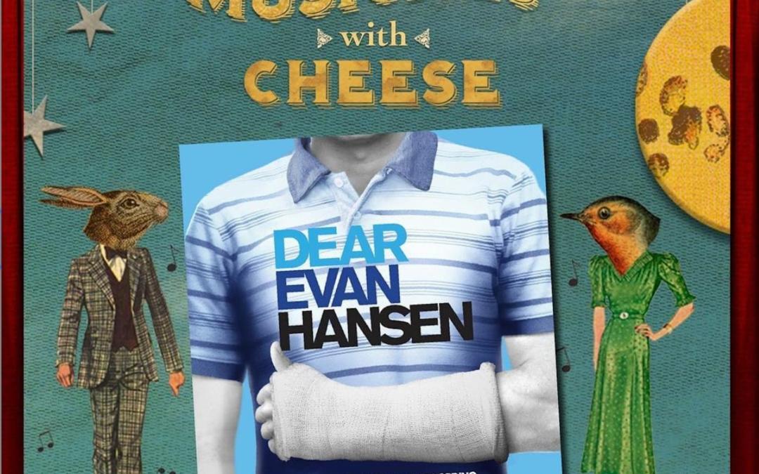 "#17: ""Dear Evan Hansen"""