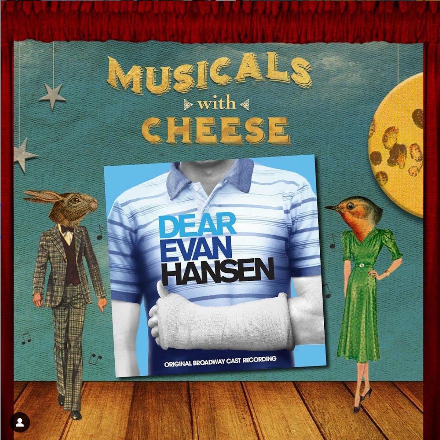 """Musicals With Cheese #17: """"Dear Evan Hansen"""""""