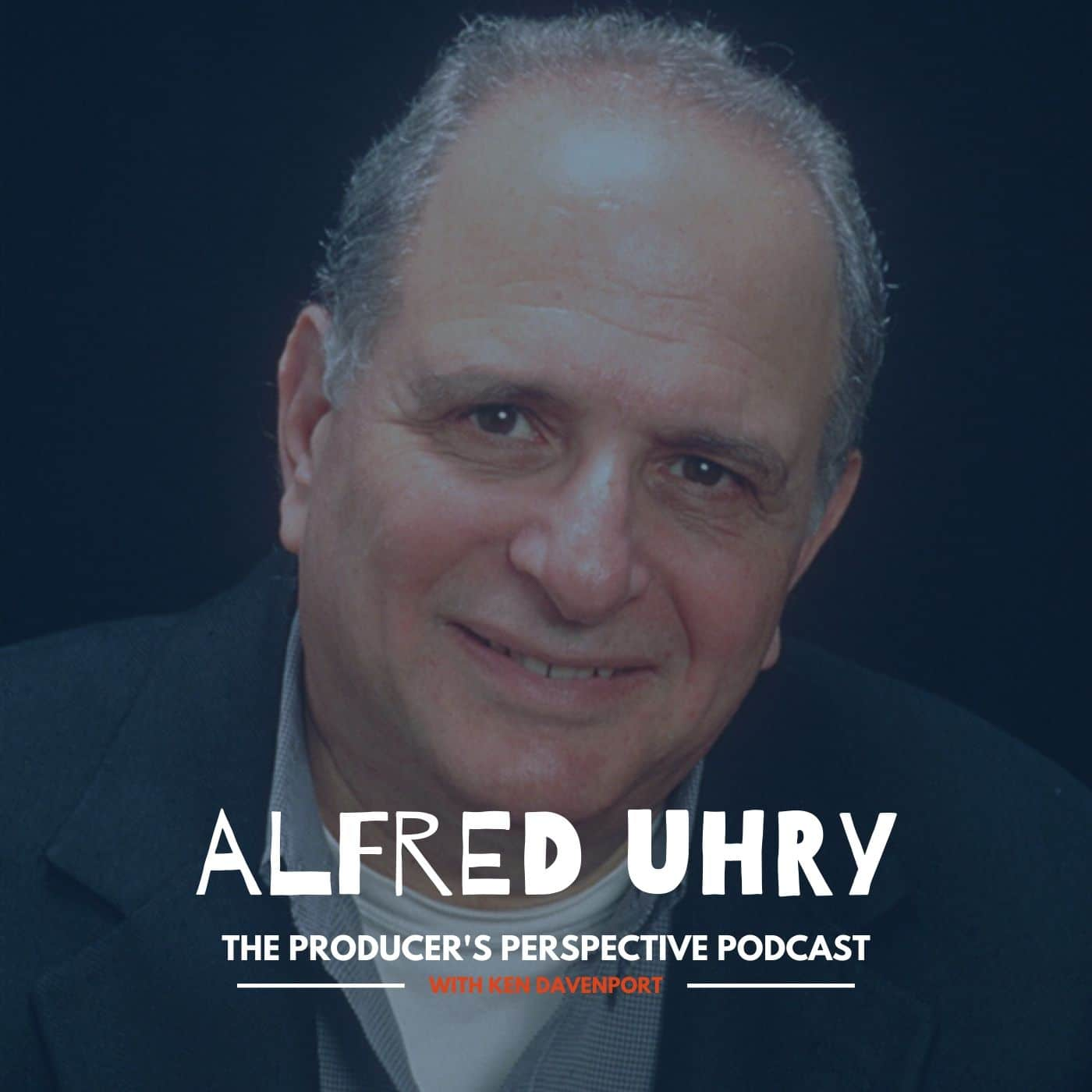Ken Davenport's The Producer's Perspective Podcast Episode 174 - Alfred Uhry