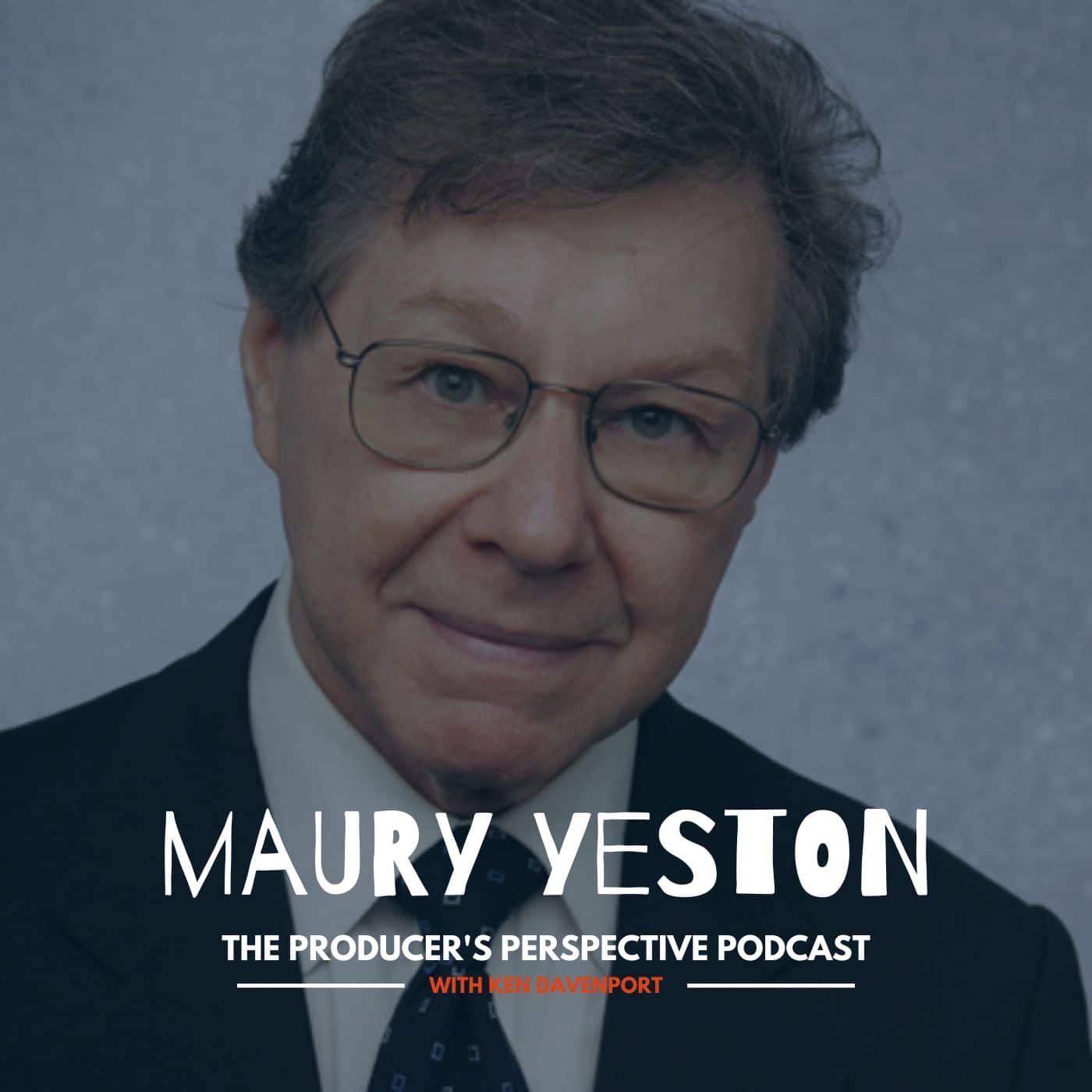 Ken Davenport's The Producer's Perspective Podcast Episode 176 - Maury Yeston