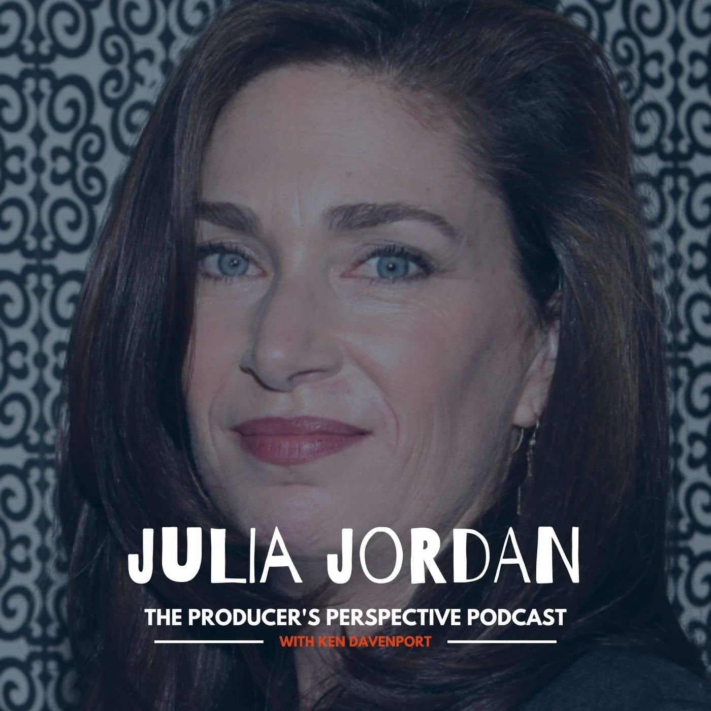 Ken Davenport's The Producer's Perspective Podcast Episode 185 - Julia Jordan