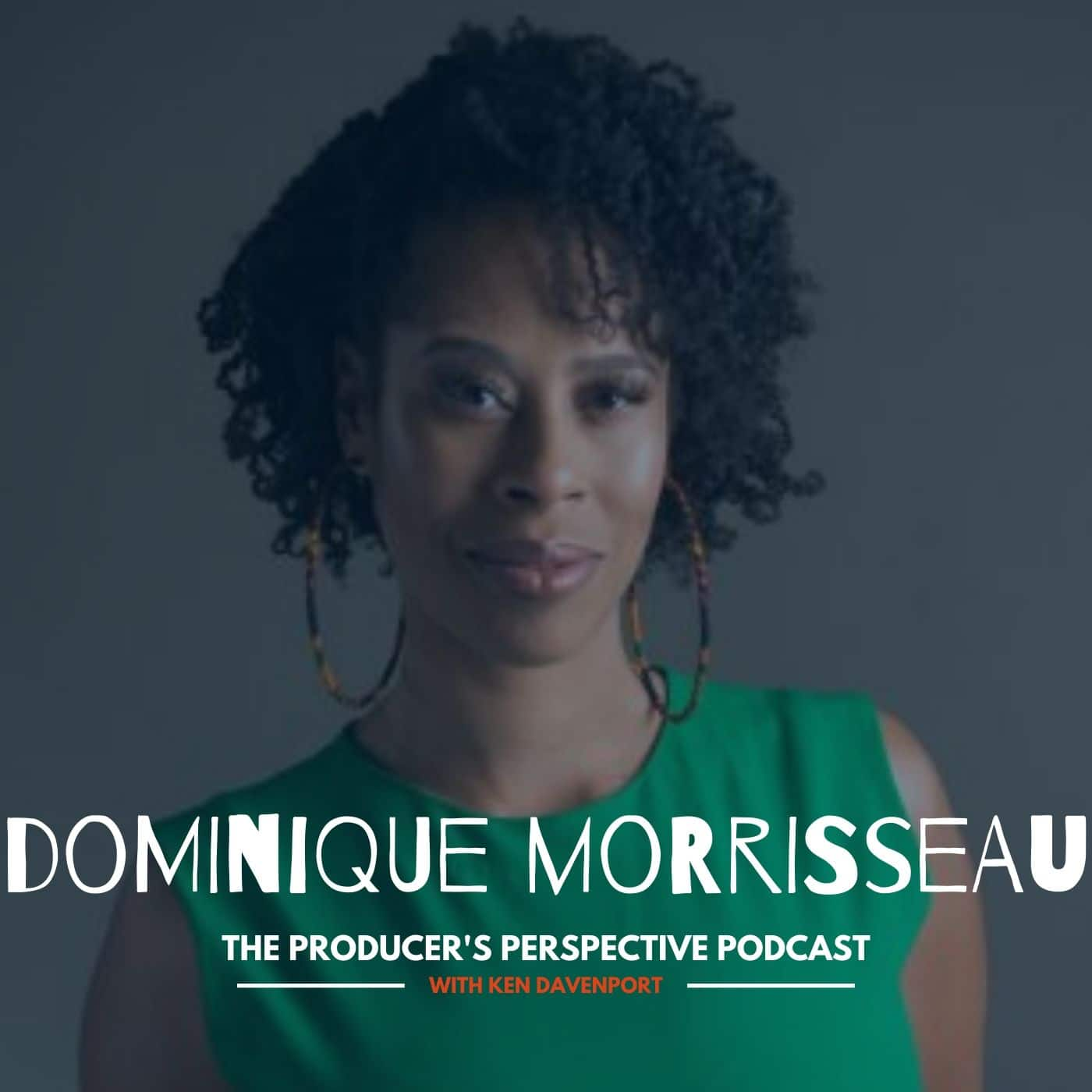 Ken Davenport's The Producer's Perspective Podcast Episode 186 - Dominique Morisseau