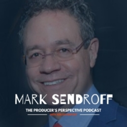Ken Davenport's The Producer's Perspective Podcast Episode 194 - Mark Sendroff