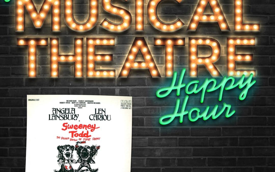 Happy Hour #2: A Sweeney Soirée – 'Sweeney Todd: The Demon Barber of Fleet Street'