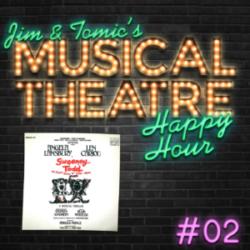 Happy Hour #2: A Sweeney Soirée - 'Sweeney Todd: The Demon Barber of Fleet Street'
