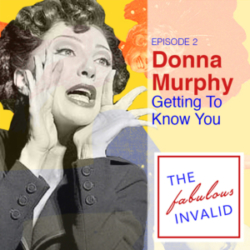 The Fabulous Invalid Ep 2 Donna Murphy