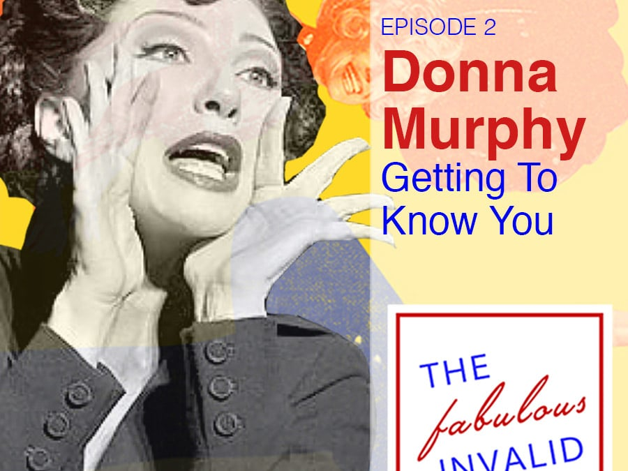 Episode 2: Donna Murphy: Getting To Know You