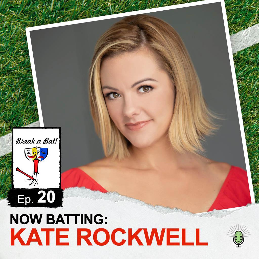 Break a Bat Al Malafronte Episode 20 Kate Rockwell