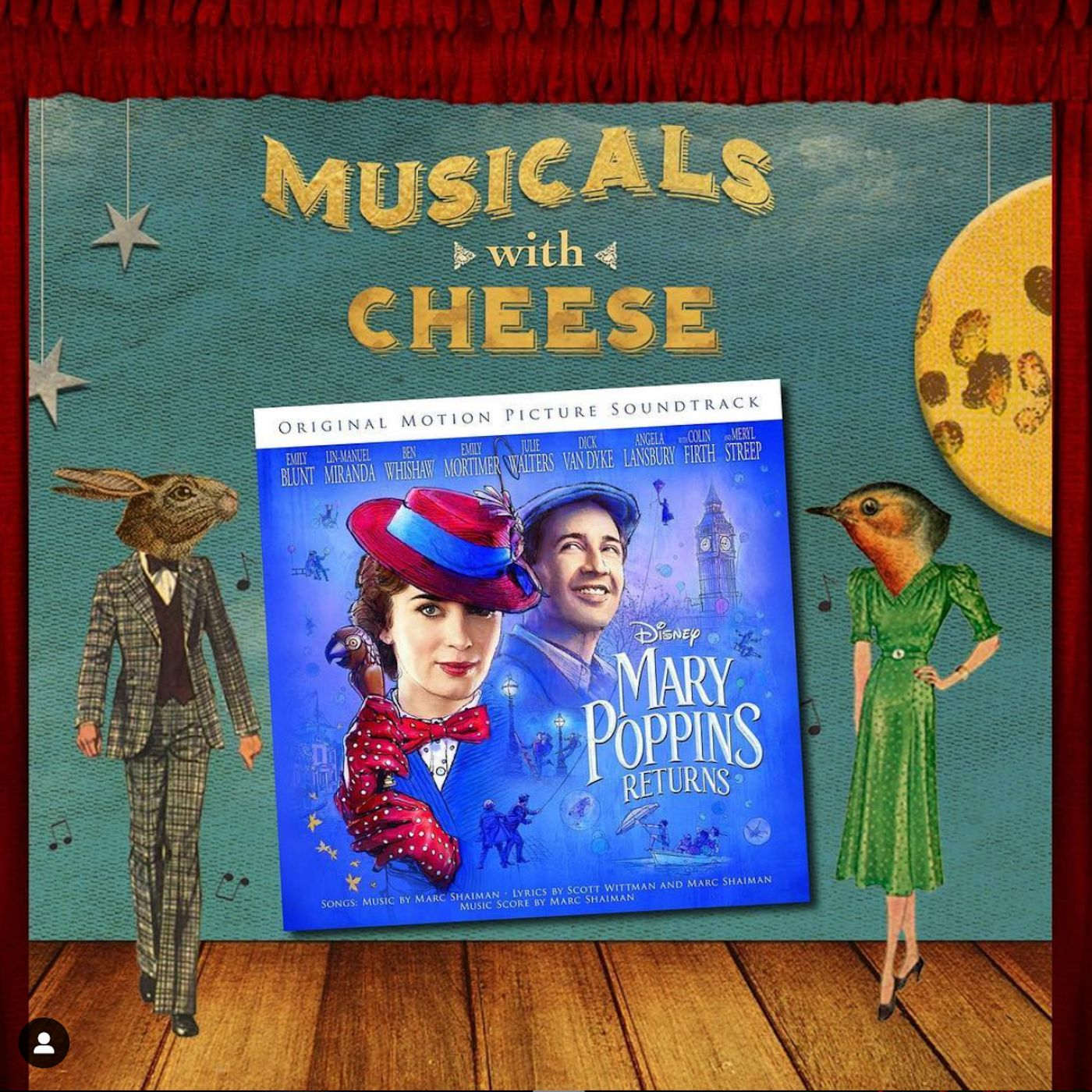 """Musicals With Cheese #20: """"Mary Poppins Returns"""""""