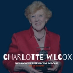 Ken Davenport's The Producer's Perspective Podcast Episode 201 - Charlotte Wilcox