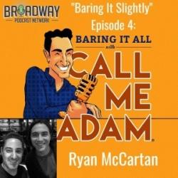 """""""Baring It Slightly"""" Episode #4: Ryan McCartan Interview at Feinstein's/54 Below"""