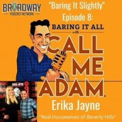 """Baring It Slightly"" Episode #8: Erika Jayne Interview"