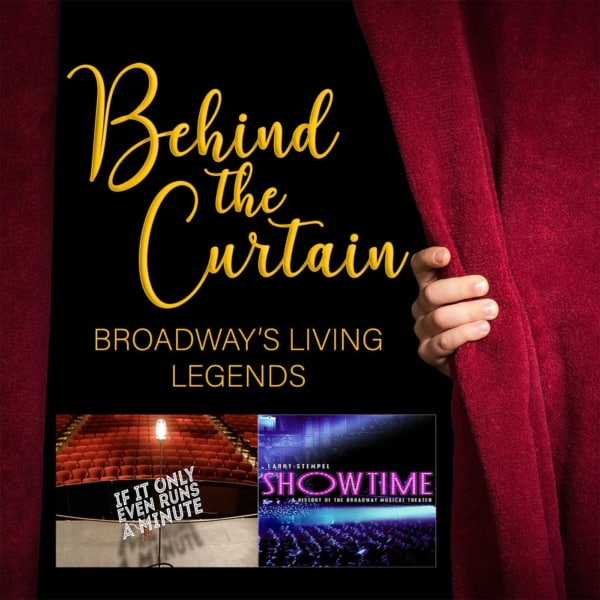 Our Favorite Things: If It Only Even Runs A Minute & Showtime: A History of The Broadway Musical Theater