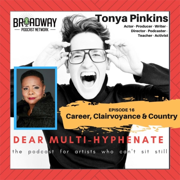 #16 - Tonya Pinkins: Career, Clairvoyance & Country