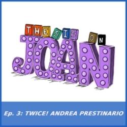 #3 Twice! Andrea Prestinario