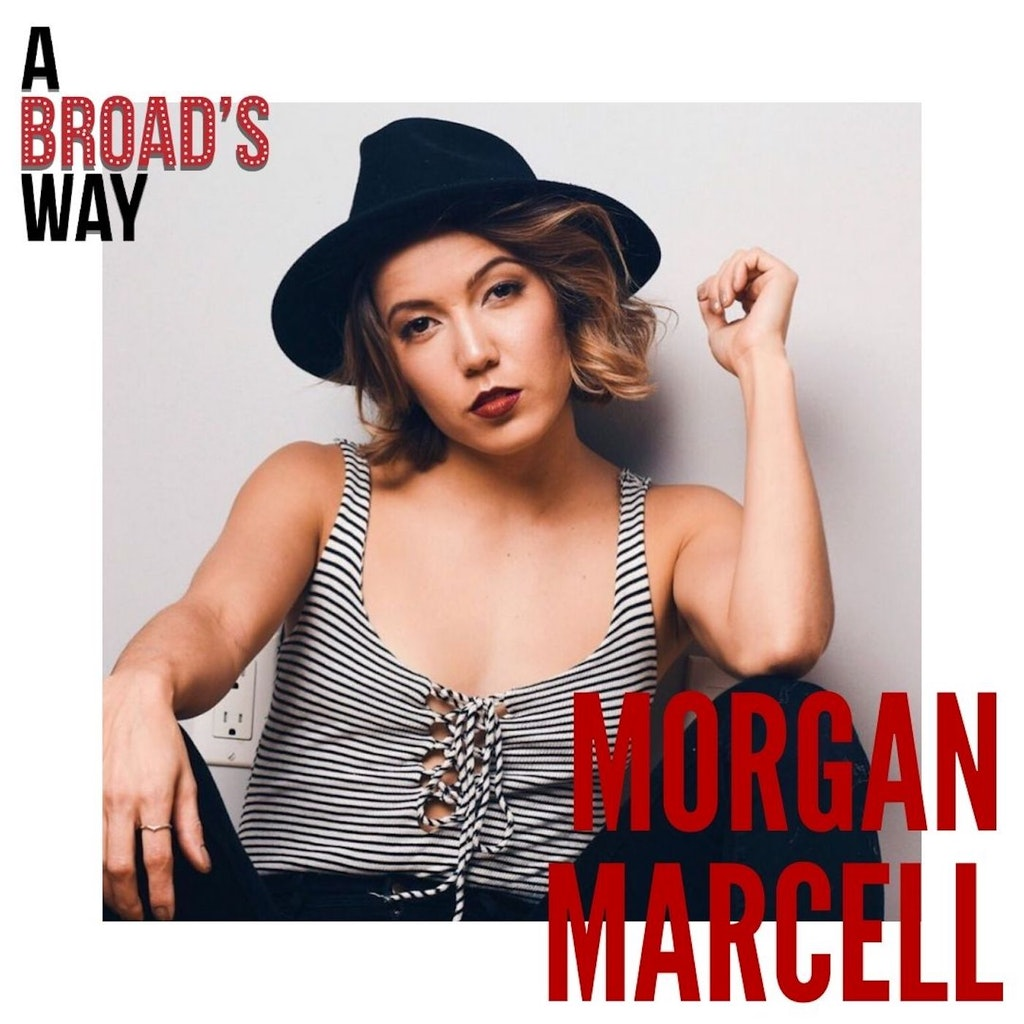 A Broad's Way - Ep 25 - Morgan Marcell: creating change through art