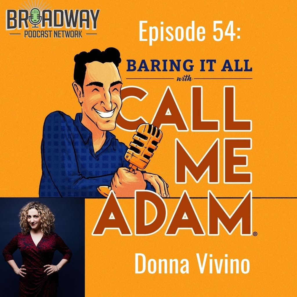 Baring It All with Call Me Adam - Episode #54: Donna Vivino Interview