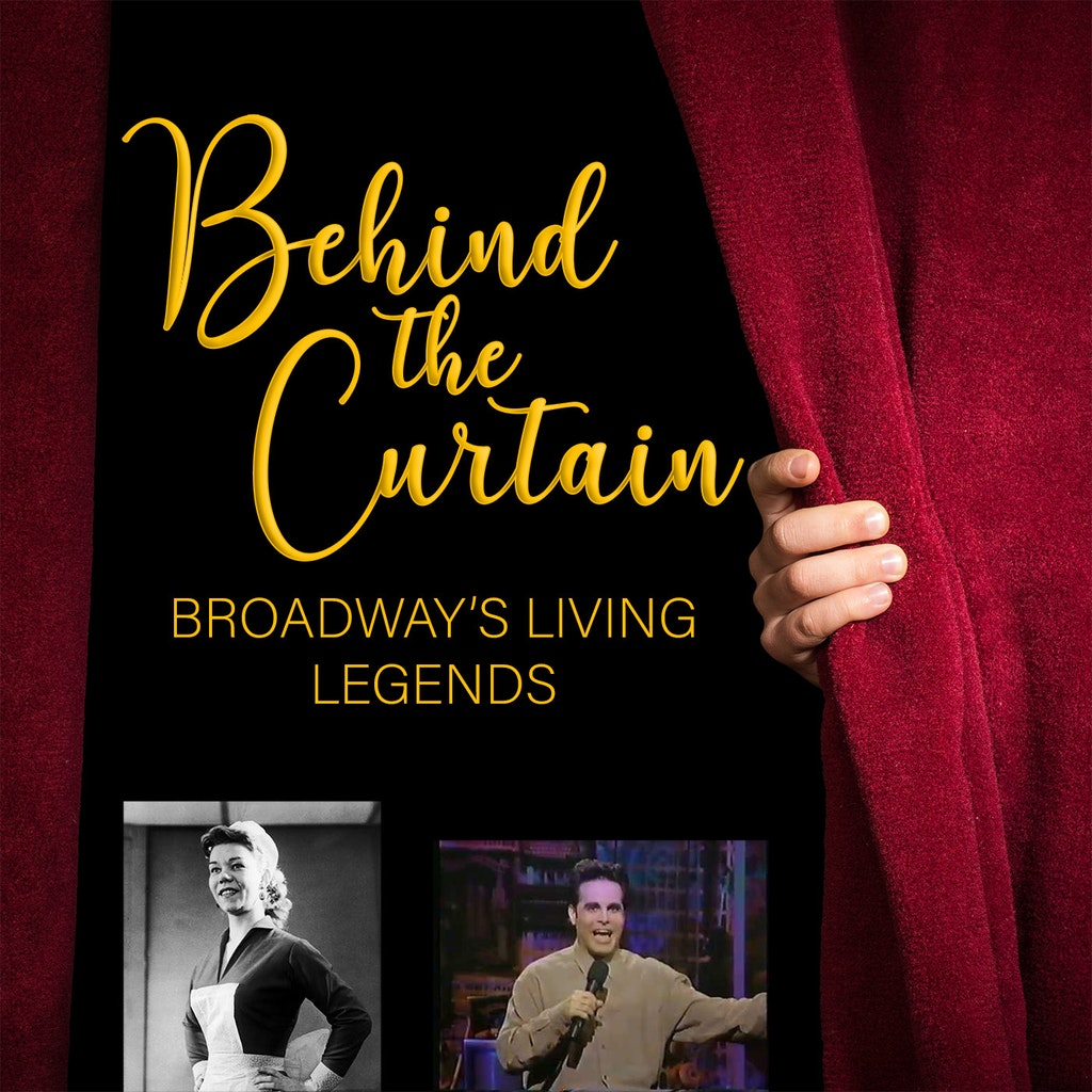Behind the Curtain: Broadway's Living Legends - Our Favorite Things #233: Susan Johnson & Mario Cantone
