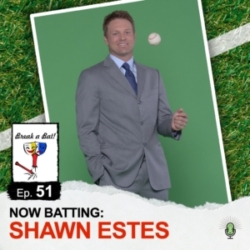 Break A Bat! - #51 - Now Batting: Shawn Estes