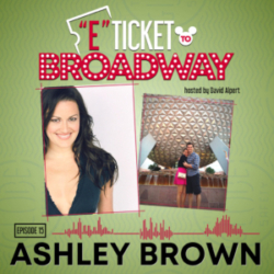 E-Ticket to Broadway - #15 - Ashley Brown