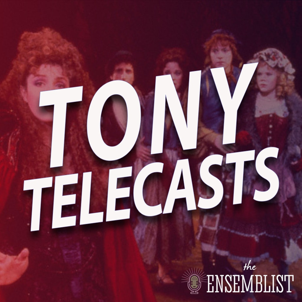The Ensemblist - #381 - Tony Telecasts (1988 - Into the Woods