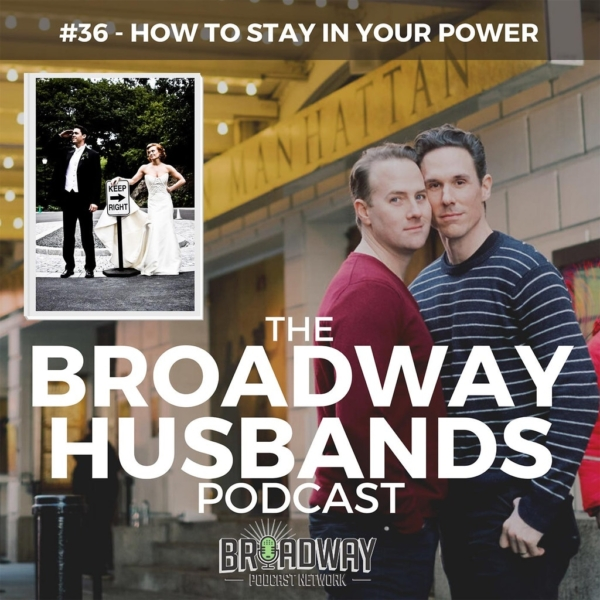 The Broadway Husbands Ep36
