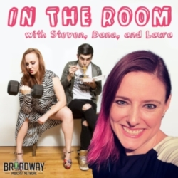 In the Room with Steven and Dana - Broadway Fanatic (feat. Laura Heywood)